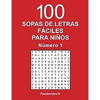 100 Sopas de letras fáciles para niños - N. 1 (Volume 1) (Spanish Edition)