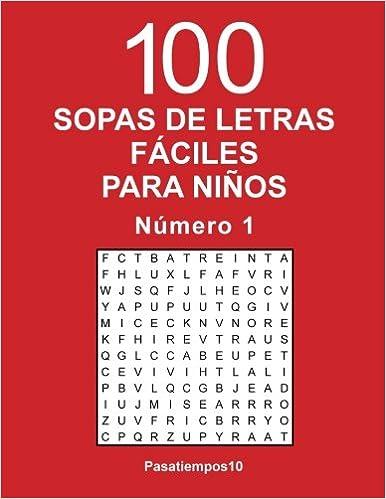100 Sopas de letras fáciles para niños - N. 1: Volume 1: Amazon.es: Pasatiempos10: Libros