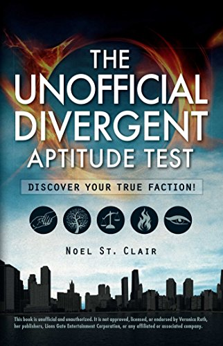 Image for The Unofficial Divergent Aptitude Test: Discover Your True Faction!