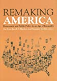 Remaking America, Joe Soss and Jacob S. Hacker, 0871543516