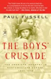Book cover for The Boys' Crusade: The American Infantry in Northwestern Europe, 1944-1945
