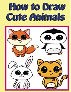 How To Draw Kawaii Animals Step By Step Volume 1 Learn To Draw Cute