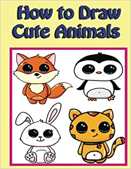 how to draw cute animals easy step by step guide for kids