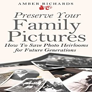 Preserve Your Family Pictures Audiobook