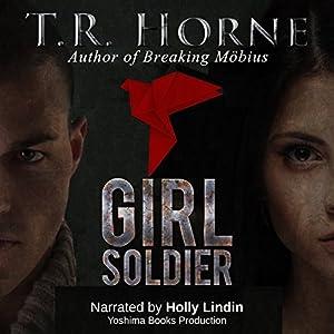 Girl Soldier Audiobook
