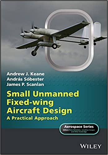Small Unmanned Fixed-wing Aircraft Design: A Practical