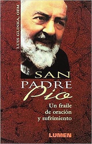 Beato Padre Pio (Spanish Edition): Luis Ofm Glinka: 9789507249426: Amazon.com: Books
