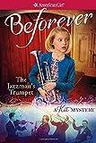 The Jazzman's Trumpet: A Kit Mystery (American Girl Beforever Mysteries) by Elizabeth Cody Kimmel (2015-02-28)