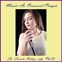 Music as Personal Prayer