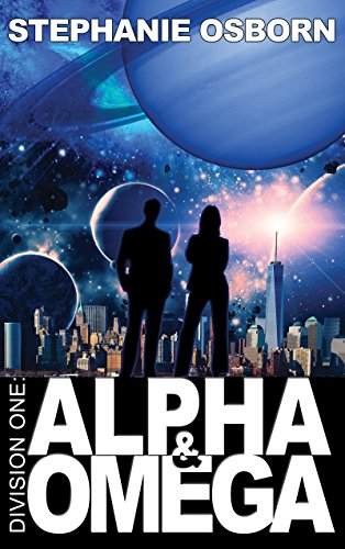Alpha and Omega (Division One Book 1) by [Osborn, Stephanie]