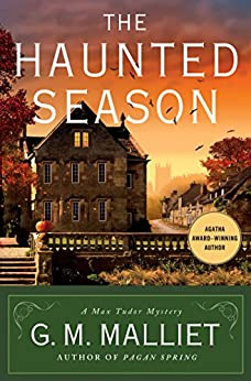 The Haunted Season: A Max Tudor Mystery (A Max Tudor Novel) by [Malliet, G. M.]