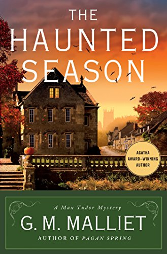 The Haunted Season: A Max Tudor Mystery (A Max Tudor Novel Book 5)