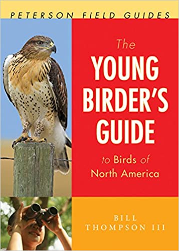 The Young Birders Guide To Birds Of North America Peterson Field Guides Bill Thompson III 9780547440217 Amazon Books