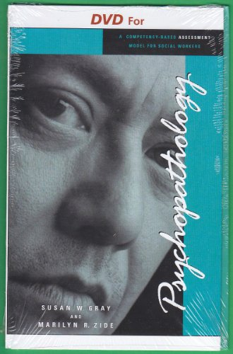 DVD for Zide/Gray's Psychopathology: A Competency-Based Assessment Model , 2nd