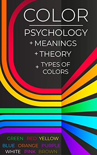 b22afb912f40 Color Psychology. Meanings. Theory. Types of colors  Green. Red. Yellow