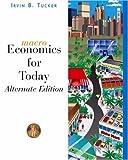 Macroeconomics for Today, Irvin B. Tucker, 032430188X