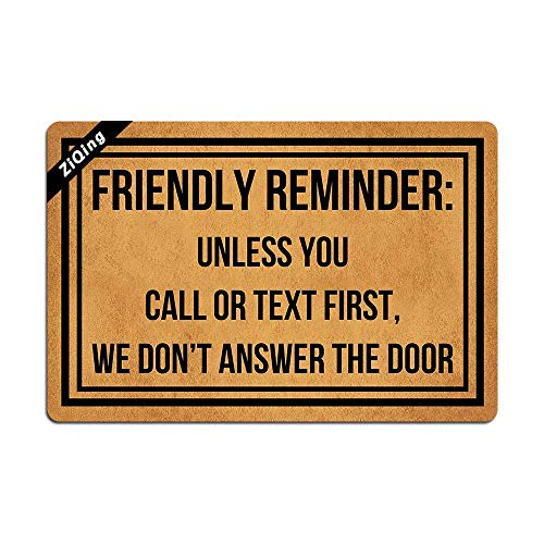 Friendly Reminder Unless You Call Or Text First We Don't Answer The Door Doormat Home Living Decor Housewares Rugs and Mats Indoor Gift Ideas 23.6 by 15.7 Inch Machine Washable Fabric Top]()