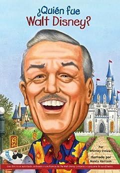 ¿Quién fue Walt Disney? (Who Was?) (Spanish Edition) by [Stewart, Whitney, Who HQ]