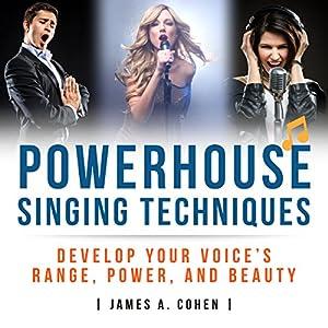 Powerhouse Singing Techniques Audiobook