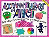 Adventures in Art, Susan Milord, 1885593139