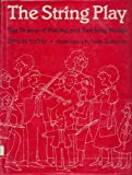 img - for The String Play: The Drama of Playing and Teaching Strings book / textbook / text book