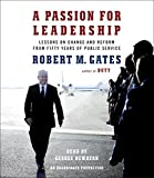 img - for A Passion for Leadership: Lessons on Change and Reform from Fifty Years of Public Service book / textbook / text book