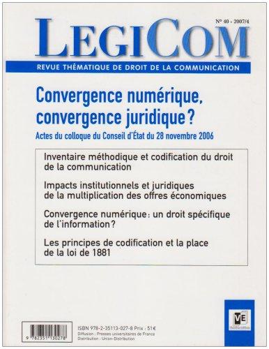 Legicom N 40 -Convergence Numerique, Convergence Juridique? 2007/4 (French Edition) PDF