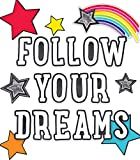 Schoolgirl Style Decorative Follow Your Dreams (110405)