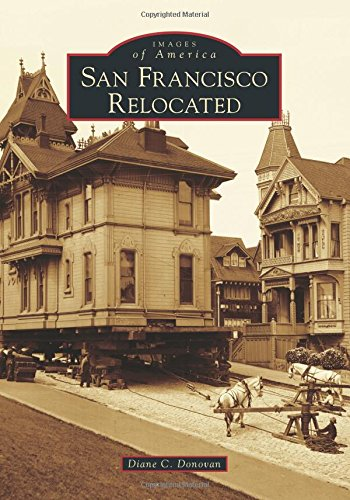 Download San Francisco Relocated (Images of America) PDF