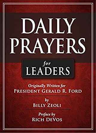 Daily Prayers For Leaders Originally Written For
