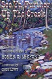 See Ya' Further Up the Creek: A Collection of Stories and Poems