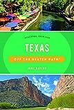 Texas Off the Beaten Path®: Discover Your Fun