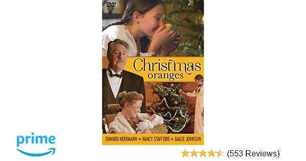 amazoncom christmas oranges edward herrmann nancy stafford bailee johnson john lyde sally meyer movies tv - Christmas Oranges Cast