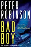 Bad Boy: An Inspector Banks Novel (Inspector Banks Novels)