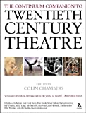 Continuum Companion to Twentieth Century Theatre, , 0826466745