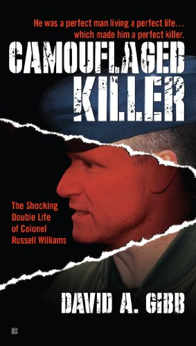 Camouflaged Killer: The Shocking Double Life Colonel Russell Williams ()