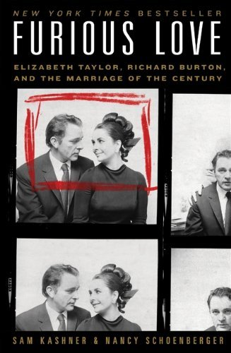 Burton Love Channel (Furious Love: Elizabeth Taylor, Richard Burton, and the Marriage of the Century by Sam Kashner (2010-06-15))