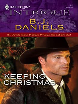 Keeping Christmas (Montana Mystique) by [Daniels, B.J.]