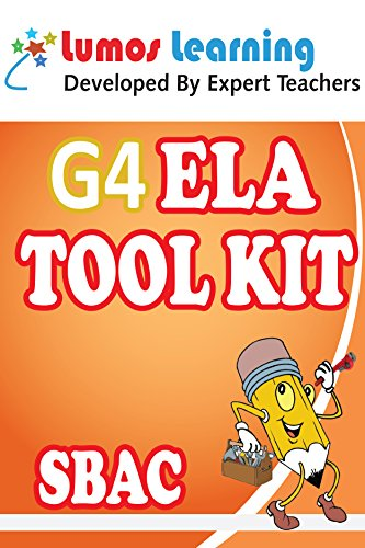 Grade 4 English Language Arts (ELA) Tool Kit for Educators: Standards Aligned Sample Questions, Apps, Books, Articles and Videos to Promote Personalized ... SBAC Edition (Teacher Resource Kit Book 1)