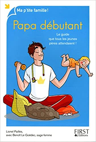 En ligne téléchargement Papa débutant, 8e epub pdf