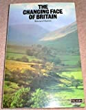 Changing Face of Britain, Edward Hyams, 0586082581