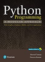 Python Programming: A Modular Approach Front Cover