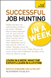 Successful Job Hunting in a Week, Pat Scudamore and Hilton Catt, 1444159313