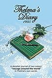 Thelma's Diary 1935, Thelma F. Dyke and Joyce M. Wiedie, 148175260X