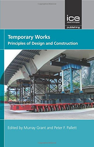 Book cover from Temporary Works: Principles of Design and Construction by Murray Grant