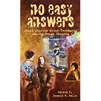 No Easy Answers: Short Stories About Teenagers Making Tough Choices (Laurel-Leaf Books) (English Edition)