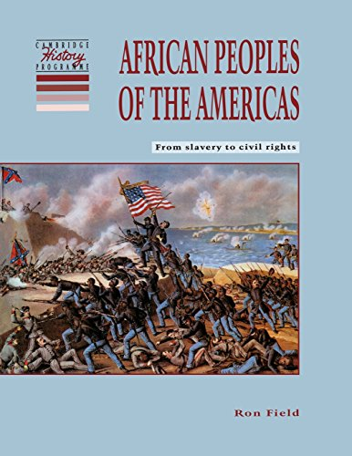 Search : African Peoples of the Americas: From Slavery to Civil Rights (Cambridge History Programme Key Stage 3)