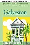 Galveston, Suzanne Morris, 0595093779