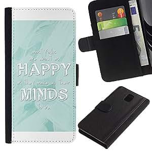 iKiki Tech / Cartera Funda Carcasa - Happy Minds White Baby Blue Quote - Samsung Galaxy Note 3 III N9000 N9002 N9005