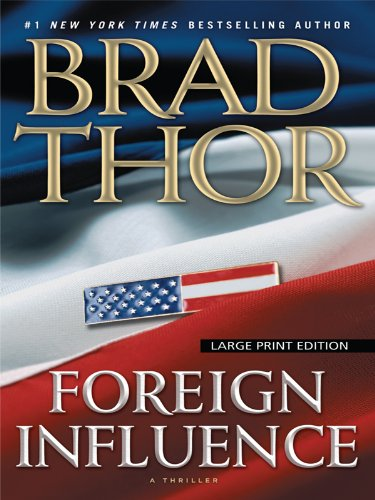 Foreign Influence (Thorndike Press Large Print Core Series) ebook